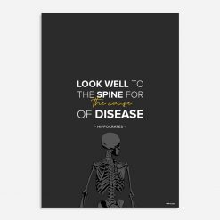 look well to the spine for the cause of disease